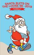 Santa Suits On The Loose 5K Walk/Jog/Run