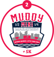 Muddy Mini 5K, 1/4 & 1/2 Marathon
