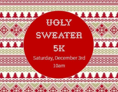 Ugly Sweater 5K and Rudolph's Run