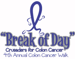 "4th Annual ""Break of Day"" Colon Cancer Awareness 5K Walk"