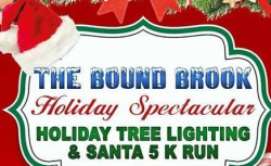 Bound Brook 5K Santa Run and Holiday Spectacular
