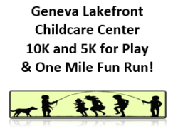 Geneva Lakefront Childcare Center 10K and 5K for Play & One Mile Fun Run