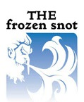 The Frozen Snot