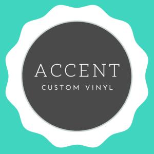Accent Custom Vinyl