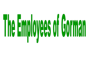 The Employees of Gorman