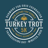 9th Annual Harmony for Ohio Foundation Turkey Trot 5k
