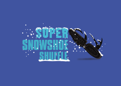 Super Snowshoe Shuffle - we're on with snow!