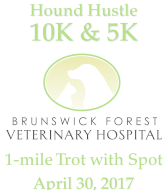 Hound Hustle 10K, 5K & 1-mile Trot with Spot presented by Brunswick Forest Veterinary Hospital