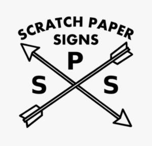 Scratch Paper Signs