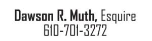 Dawson R Muth, Esquire 610-701-3272