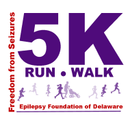 Epilepsy Foundation of Delaware                  Freedom from Seizures 5K - Run/Walk