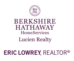 Eric Lowrey Berkshire Hathaway Lucien Realty