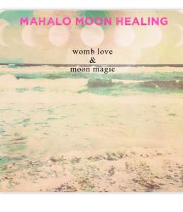 Mahalo Moon Healing