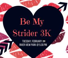 Be My Strider 3K