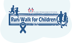 Family Enrichment Center's 23rd Annual Run & Walk for Children