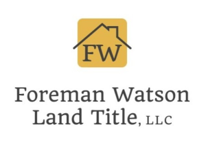 Foreman Watson Land Title, LLC