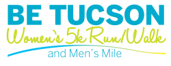 TMC BE Tucson Women's 5k and Everyone-Can-Do-It Mile
