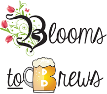 Blooms to Brews