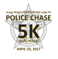 POLICE CHASE 5K run/walk - Gregg Winters Memorial FOP Lodge 87
