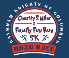 28th Annual Raynham Knights of Columbus Charity 5 Miler and Family Fun 2.5 Mile Walk/Run