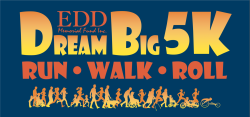 Dream Big 5k: Run * Walk * Roll - Virtual Race
