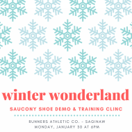 Winter Wonderland Saucony Demo and Training Clinic (Saginaw)