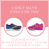 Valentine Fun Run with Brooks Demo (Saginaw)