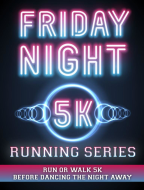 Friday Night 5K Running Series
