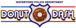 Donut Dash (Formerly Watertown Run From the Cops)
