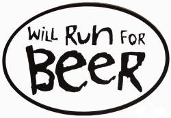 Will Run for Beer!