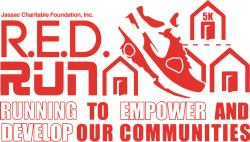 R.E.D. Run [Running to Empower and Develop our Communities] - 5K Run/Walk
