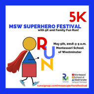 2018 MSW Superhero Festival with 5K and Family Fun Run!