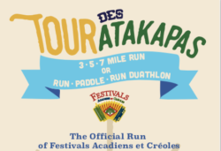 Tour des Atakapas the Official Run & Duathlon of Festivals Acadiens et Créoles PLEASE REGISTER ON SITE