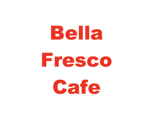 Bella Fresco Cafe & Gelateria