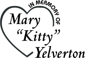 "In Memory of Mary ""Kitty"" Yelverton"