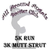 All Around Angels Booster Club 5K Run, 3K Mutt Strut, and Kids Fun Run