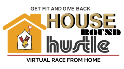 House Bound Hustle Virtual 5K & Family Walk