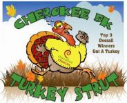Cherokee 5K Turkey Strut