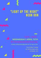 """Light Up The Night"" Neon Run"