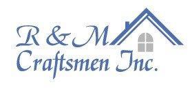 R & M Craftsmen Inc