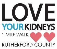 Love Your Kidneys 1 Mile Walk - Rutherford Co.