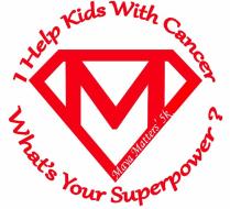 Maya Matter's: Help Kid's Kick Cancer Superhero 5K