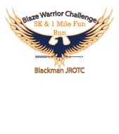 Blaze Warrior Challenge 5k Run/Walk