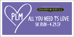 Colony Grill/PLM ALL YOU NEED IS LOVE 5K