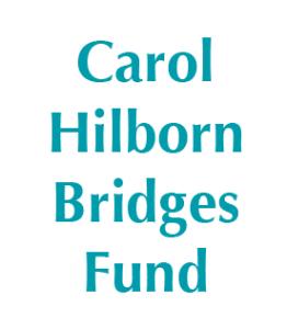 Carol Hilborn Bridges Fund