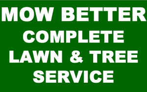 Mow Better Complete Lawn & Tree Service