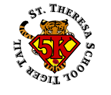 St. Theresa School Tiger Tail 5k Run or walk, One mile Walk, & Kids Tiger Cub Dash