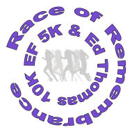 Race of Remembrance - EF 5K Run/Walk & Ed Thomas 10K Run