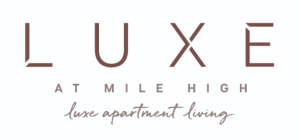 Luxe at Mile High