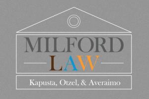 Milford Law | Kapusta, Otzel, & Averaimo